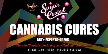 SUGAR COATED- CANNABIS CURES tickets