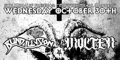 Midweek Metal Madness: BLIND ILLUSION, MOLTEN, SATAN'S BLADE, opener tba tickets