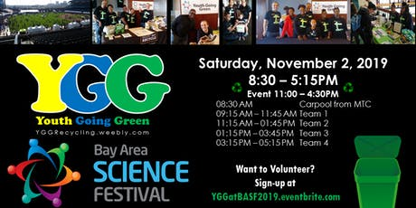 Volunteer with Youth Going Green: Bay Area Science Festival 2019 tickets