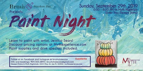 Brush Strokes   A Paint Night at Myth Nightclub - Sunday, September 29th 2019 tickets
