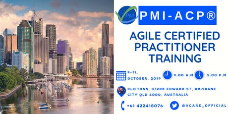 PMI ACP Training | Agile Certified Practitioner | Brisbane | October |2019 tickets