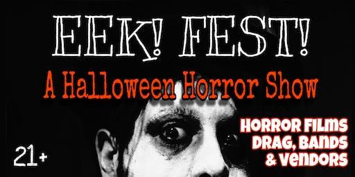 EEK! FEST! A Halloween Horror Show