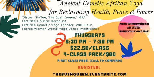 4-CLASSES: Kemetic Yoga for Reclaiming Health, Peace & Power - Sankofa Series