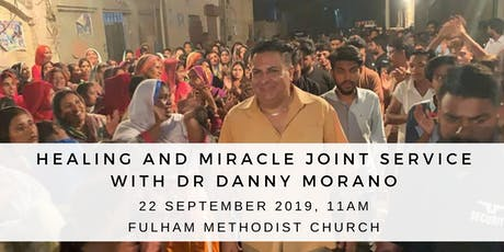Healing and Miracle with Danny Morano tickets