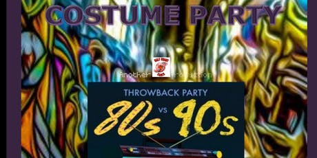 80's vs 90's Throwback Costume Party tickets
