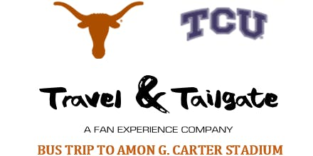 Texas vs  TCU- Fan Bus from Austin to Ft. Worth (Amon G. Carter Stadium)