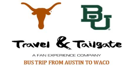 Texas vs  Baylor- Fan Bus from Austin to Waco (McLane Stadium) tickets