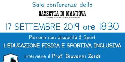 Persone con disabilità & Sport - L'educazione fisica e sportiva inclusiva