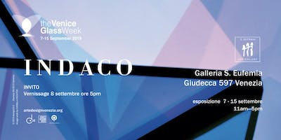 The Venice Glass Week | esposizione  INDACO
