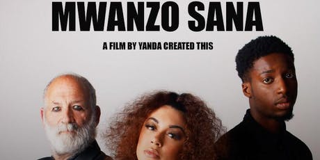MWANZO SANA SCREENING tickets