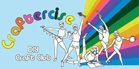 Craftercise - craft club with Danielle from TinyBeegle tickets