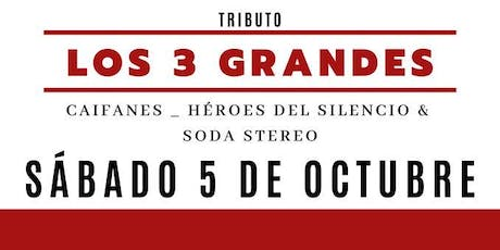 Tribute To The Big 3: Caifanes, Heroes Del Silencio, and Soda Stereo tickets