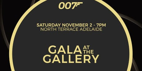 007 Gala @ The Gallery tickets