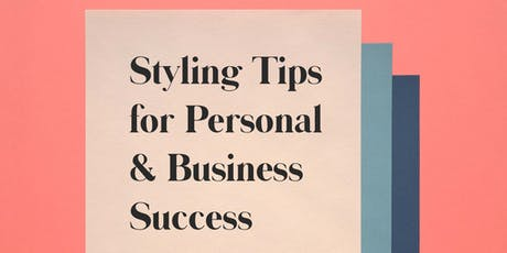 Styling Tips for Personal & Business Success tickets