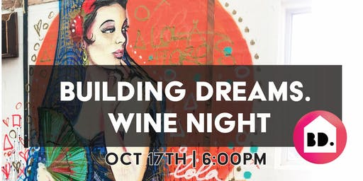 Building Dreams Wine Night - Casa De Playa