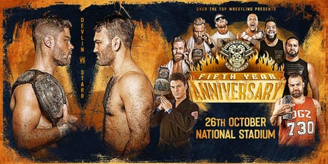 "Over The Top Wrestling Presents ""Fifth Year Anniversary Show"" tickets"