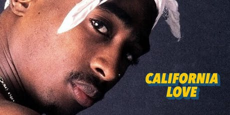 California Love (90s/00s Hip Hop and R&B) London 21+ Only tickets