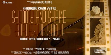 Shimmy and Shake Burlesque Show tickets