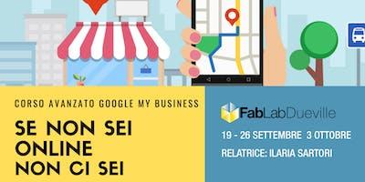 Se non sei online non ci sei - Gestire Google My Business