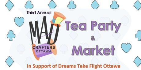 3rd Annual Mad Crafters Tea Party & Market tickets
