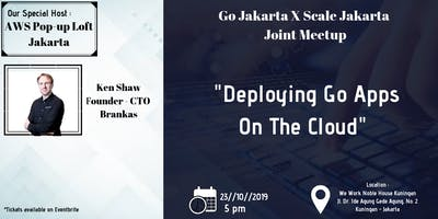 AWS Popup Loft + GoJakarta - Building Go Apps at Scale