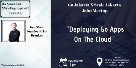 AWS Popup Loft + GoJakarta - Building Go Apps at Scale tickets