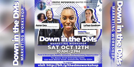 Down in the DMs: Marketing Workshop