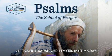 Bible Study: Psalms: The School of Prayer tickets