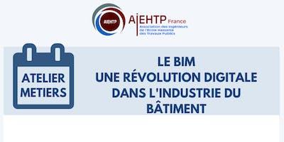 Le BIM une révolution digitale dans l'industrie du bâtiment