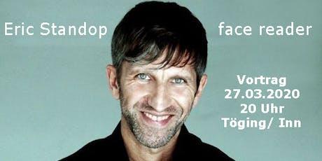 Eric Standop | Was Dein Gesicht verrät Tickets