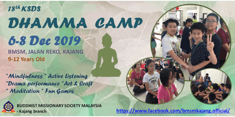 Holiday Camp for kids - 18th KSDS Dhamma Camp 儿童假期佛学生活营 tickets