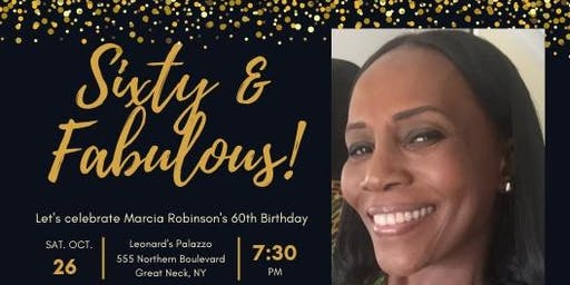 Marcia's 60th Birthday Celebration!!!