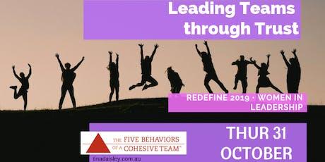 Leading Teams through Trust | Redefine 2019 Women in Leadership series tickets