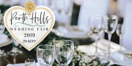 PLATINUM Perth Hills Wedding Fair 2019 tickets