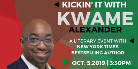 Kickin' it with Kwame tickets