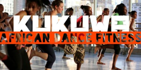 Kukuwa African Dance Fitness Class tickets