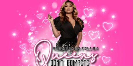 Queens Dont Compete tickets