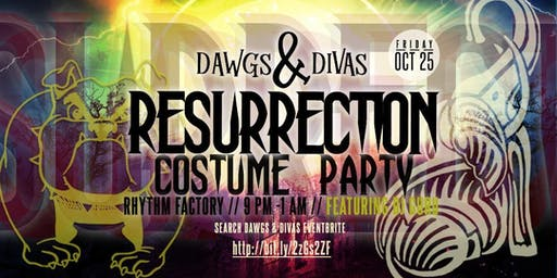 Dawgs & Divas Resurrection Costume Party