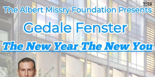 Gedale Fenster -The New Year The New You