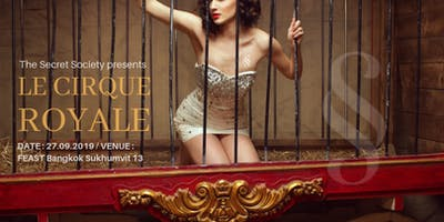 Le Cirque Royale by The Secret Society