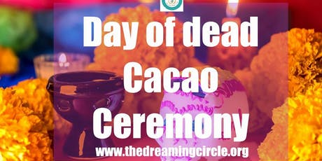 Day of Dead Cacao Ceremony tickets