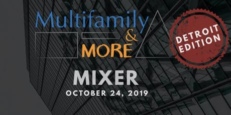 Multifamily and More Mixer - Detroit Edition tickets