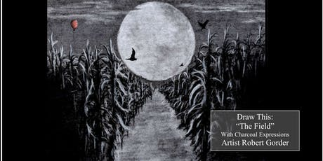 """Charcoal Drawing Event """"The Field"""" in Portage tickets"""