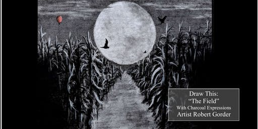 """Charcoal Drawing Event """"The Field"""" in Portage"""
