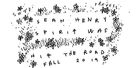 Spirit Was (LVL UP) / Sean Henry tickets