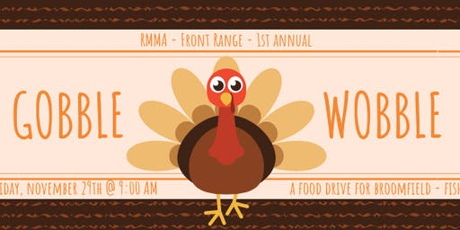 1st Annual Gobble Wobble - Food Drive for FISH Broomfield