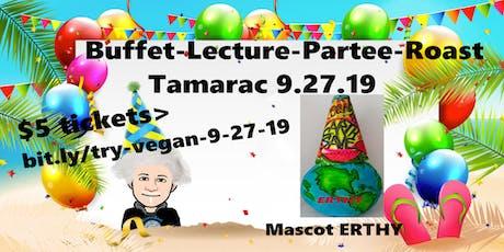 TryVegan Buffet-Lecture-Partee-Roast 9.27.19 tickets