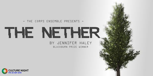The Nether - Culture Night 2019