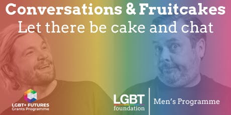 Conversations & Fruitcakes (gay, bi and trans men meetup) tickets