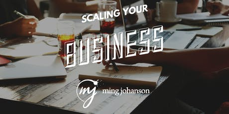 Scaling Your Business // Startup // Side Hustle tickets